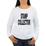 Stamp Collector (Front) Women's Long Sleeve T-Shir