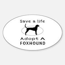 Adopt A Foxhound Dog Sticker (Oval)