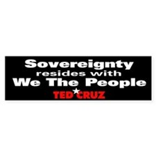Sovereignty Resides - Ted Cruz Quote Bumper Sticker