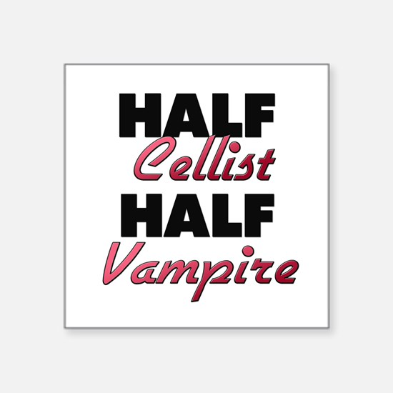 Half Cellist Half Vampire Sticker