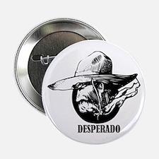 Desperado Button