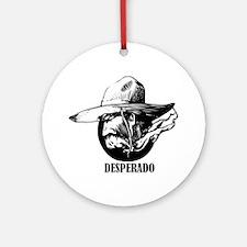 Desperado Ornament (Round)