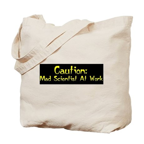 Caution: Mad Scientist! Tote Bag