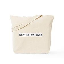 Genius at Work! Tote Bag