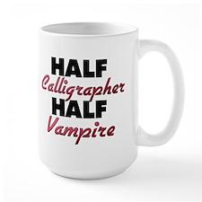Half Calligrapher Half Vampire Mugs