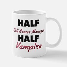 Half Call Center Manager Half Vampire Mugs