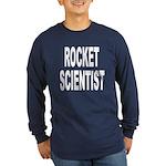 Rocket Scientist (Front) Long Sleeve Dark T-Shirt