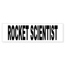 Rocket Scientist Bumper Bumper Sticker