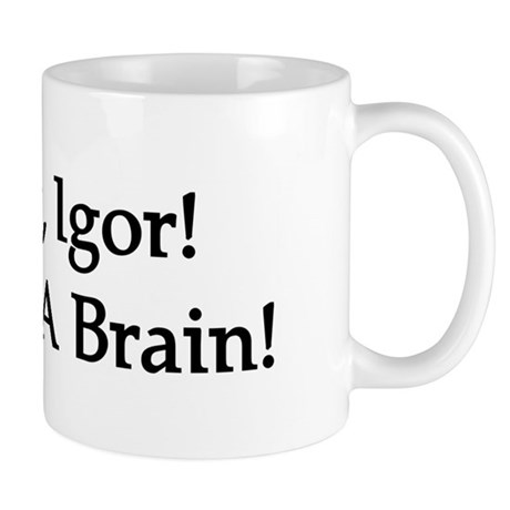 Quick, Igor! Mug