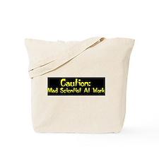 Caution: Mad Scientist! Tote Bag
