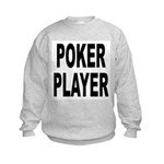Poker Player (Front) Kids Sweatshirt