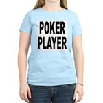Poker Player (Front) Women's Pink T-Shirt