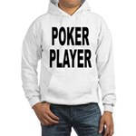 Poker Player (Front) Hooded Sweatshirt