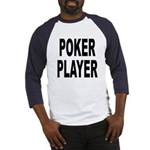 Poker Player (Front) Baseball Jersey