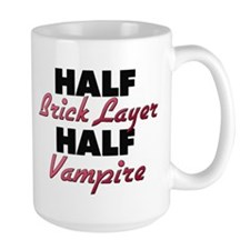 Half Brick Layer Half Vampire Mugs