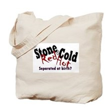 Stone Cold/Red Hot Tote Bag
