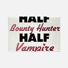 Half Bounty Hunter Half Vampire Magnets