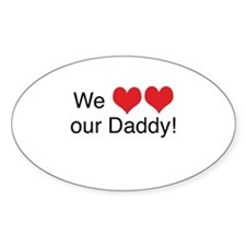 We heart daddy Oval Bumper Stickers