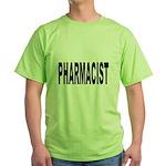 Pharmacist Green T-Shirt
