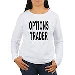 Options Trader Women's Long Sleeve T-Shirt