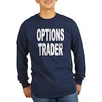 Options Trader (Front) Long Sleeve Dark T-Shirt