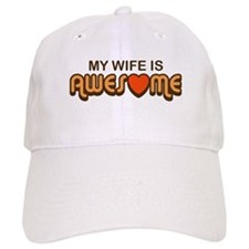 My Wife is Awesome Baseball Cap