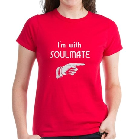I'm With SoulMate Women's Dark T-Shirt
