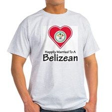 Happily Married Belizean Ash Grey T-Shirt