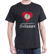 Happily Married Belizean T-Shirt