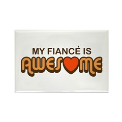 My Fiance is Awesome Rectangle Magnet