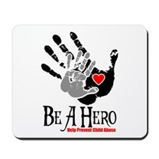 Be A Hero Mousepad