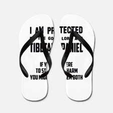 I am protected by the good lord and Tib Flip Flops