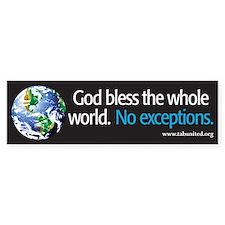 God Bless the Whole World Bumper Bumper Sticker