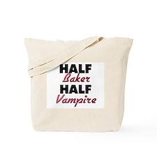 Half Baker Half Vampire Tote Bag