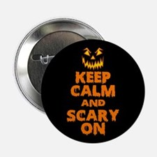 "Keep Calm And Scary On Halloween 2.25"" Button"