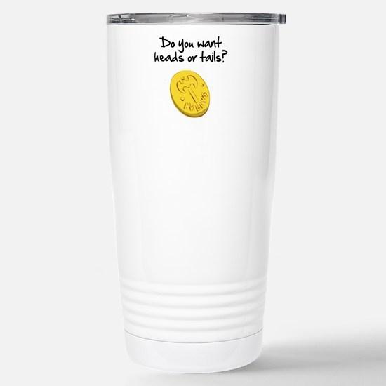 Heads or tails? Travel Mug