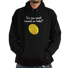 Heads or tails? Hoodie