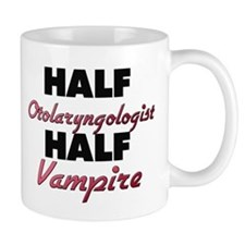 Half Otolaryngologist Half Vampire Mugs