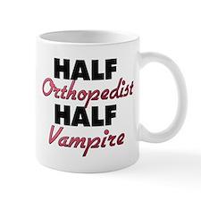 Half Orthopedist Half Vampire Mugs