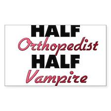 Half Orthopedist Half Vampire Decal