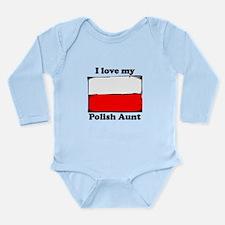 I Love My Polish Aunt Body Suit