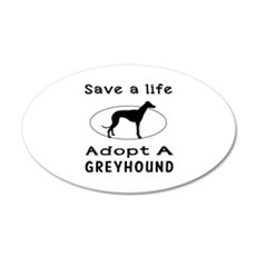 Adopt A Greyhound Dog 35x21 Oval Wall Decal