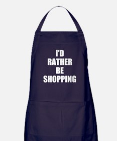 ID RATHER BE SHOPPING Apron (dark)