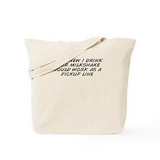 Funny I drink your milkshake Tote Bag