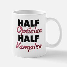 Half Optician Half Vampire Mugs