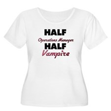 Half Operations Manager Half Vampire Plus Size T-S