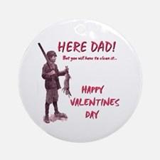 DAD VALENTINE Ornament (Round)