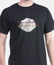 Accept The Challenge v1 T-Shirt