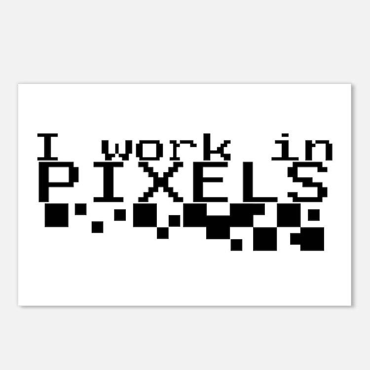 I work in PIXELS! Postcards (Package of 8)