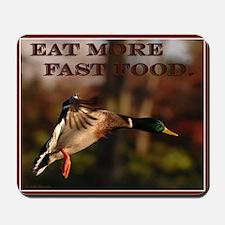 Eat More Fast Food Mousepad